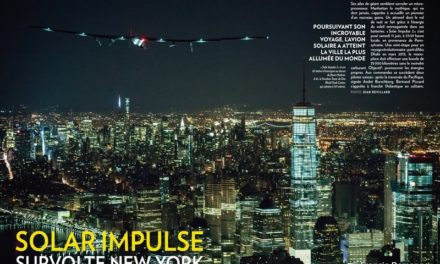 """Solar Impulse survolte New York"" (Paris Match du 16 au 22 juin 2016)"
