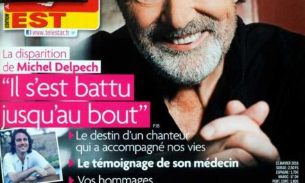 """Michel Delpech """"Il s'est battu jusqu'au bout"""". couverture de TéléStar du 16 au 22 janvier 2016"""
