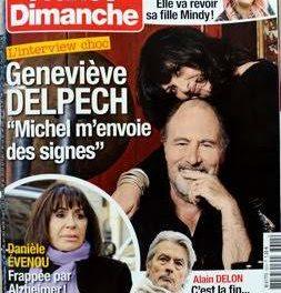 Michel et Geneviève Delpech : couverture et double magazine France Dimanche du 12 au 18 février 2016. + hors série