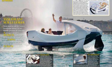 """SeaBubble… Un taxi volant sur le Léman.   2 pages : Magazine """"L'Illustré"""" (Suisse)."""