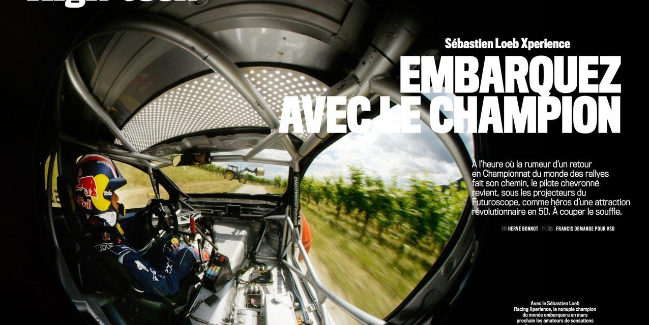 SEBASTIEN LOEB Xperience : EMBARQUEZ AVEC LE CHAMPION.  Magazine VSD du 23 au 29 novembre 2017. (6 pages exclusives).